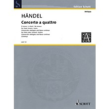 Schott Music Concerto a Quattro D Minor Schott Series Composed by Georg Friedrich Händel Arranged by Fritz Zobeley