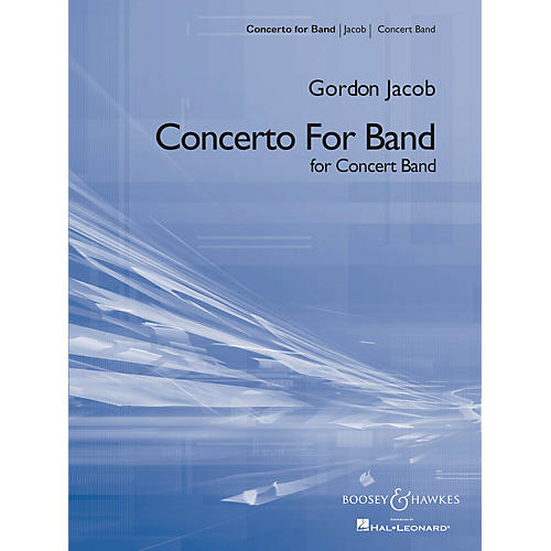 Boosey and Hawkes Concerto for Band (Score and Parts) Concert Band Composed by Gordon Jacob