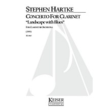 Lauren Keiser Music Publishing Concerto for Clarinet: Landscape with Blues LKM Music Series Composed by Stephen Hartke