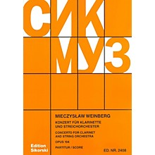 Sikorski Concerto for Clarinet and String Orchestra, Op. 104 Woodwind Solo Series Softcover by Mieczyslaw Weinberg