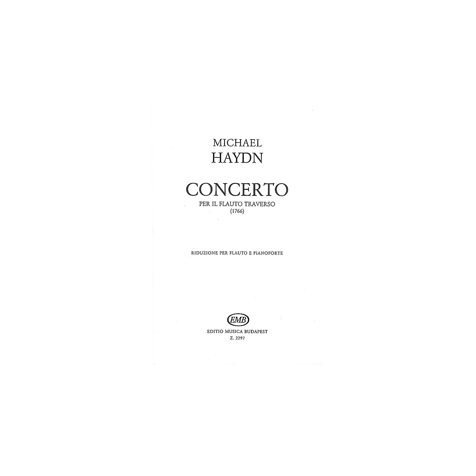 Editio Musica Budapest Concerto for Flute EMB Series by Michael Haydn