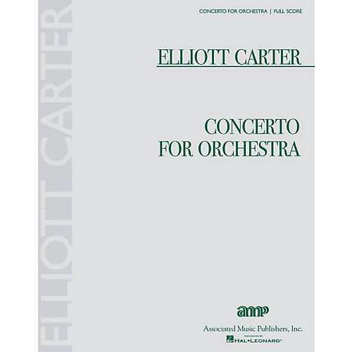 Associated Concerto for Orchestra (Full Score) Study Score Series Composed by Elliott Carter