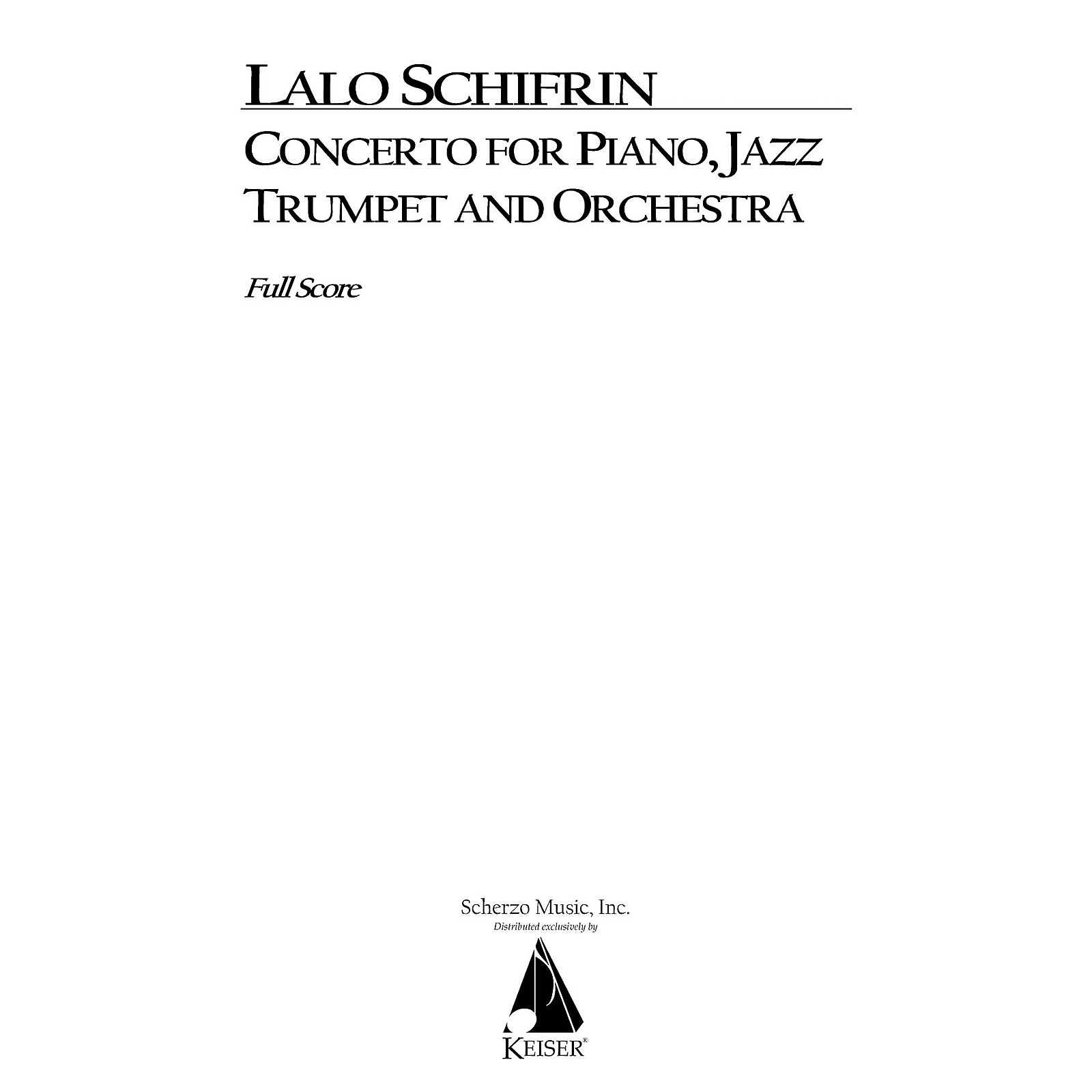 Lauren Keiser Music Publishing Concerto for Piano, Jazz Trumpet and Orchestra (Full Score) LKM Music Series by Lalo Schifrin