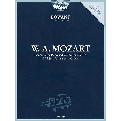 Dowani Editions Concerto for Piano and Orchestra, KV 415 in C Major Dowani Book/CD Series Softcover with CD