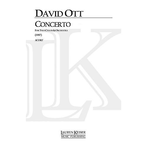 Lauren Keiser Music Publishing Concerto for Two Cellos and Orchestra LKM Music Series Composed by David Ott