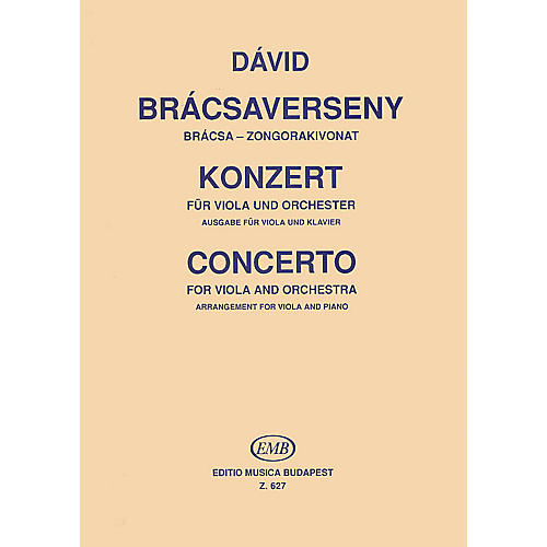 Editio Musica Budapest Concerto for Viola and Orchestra (Viola and Piano (Reduction)) EMB Series Composed by Gyula Dávid
