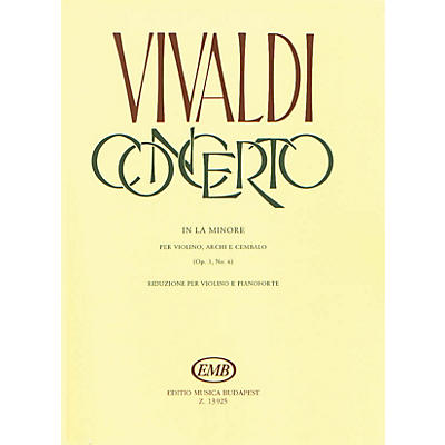 Editio Musica Budapest Concerto in A Minor for Violin, String and Cembalo RV 356 EMB Series by Antonio Vivaldi
