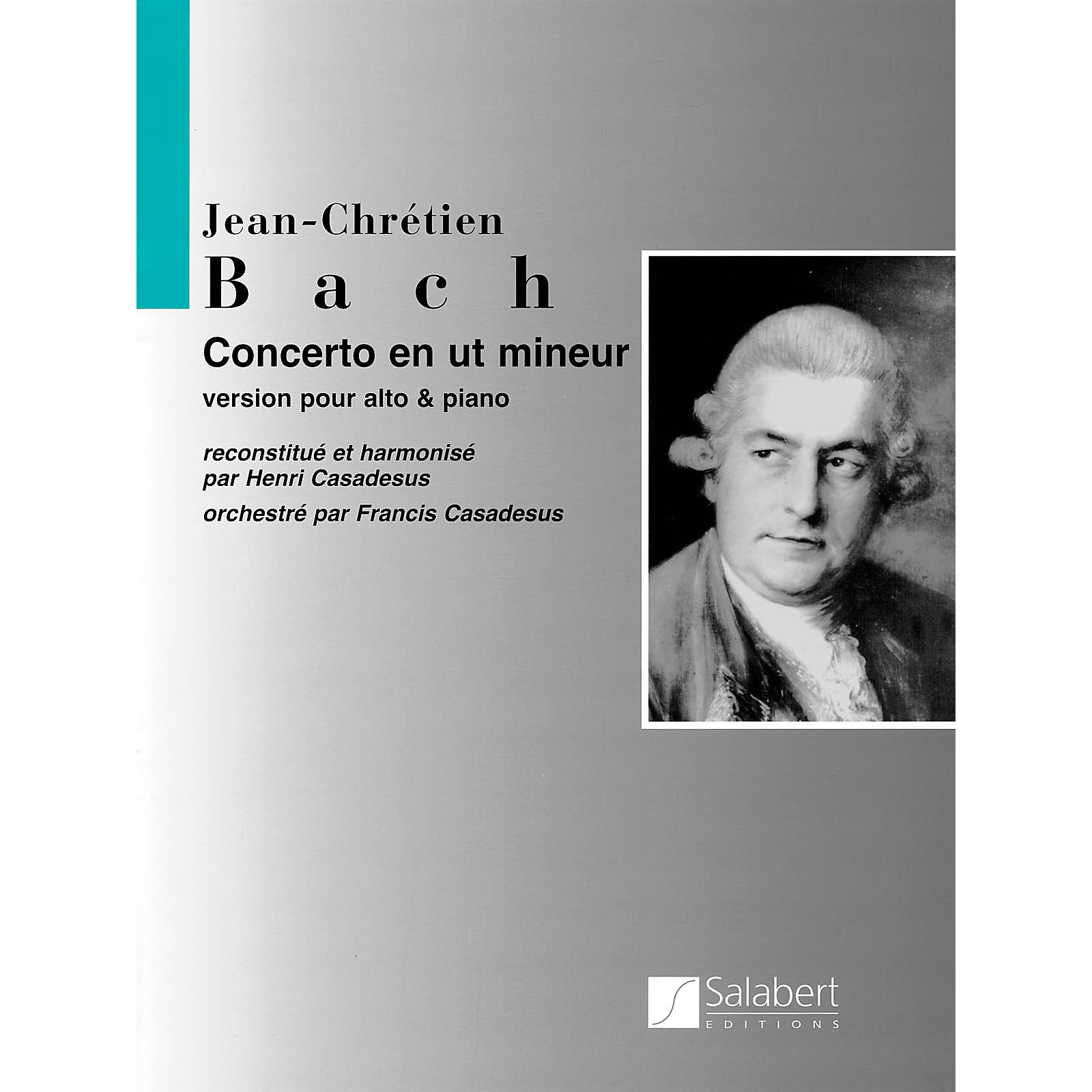 Editions Salabert Concerto in C Minor String Solo Series Composed by Johann Christian Bach Edited by Henri Casadesus