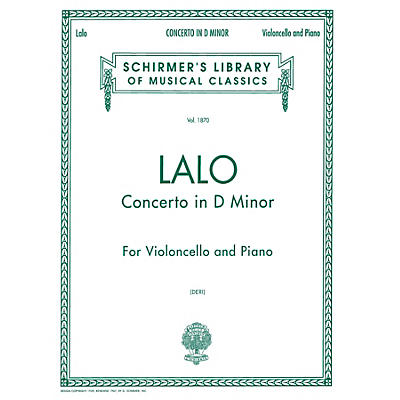 G. Schirmer Concerto in D Minor (Score and Parts) String Solo Series Composed by Edouard Lalo Edited by Otto Deri