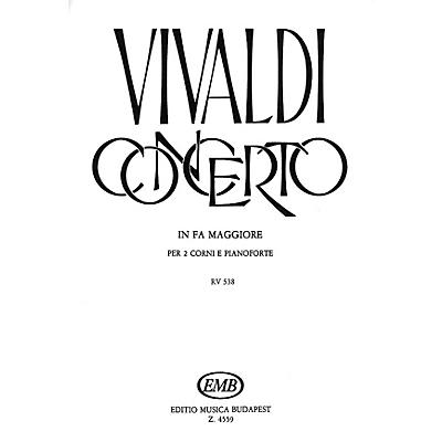 Editio Musica Budapest Concerto in F for 2 Horns, Strings, Continuo, RV 538 EMB Series by Antonio Vivaldi