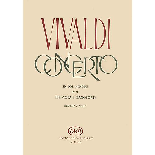 Editio Musica Budapest Concerto in G Minor for Viola, Strings and Cembalo RV 417 EMB Series Composed by Antonio Vivaldi