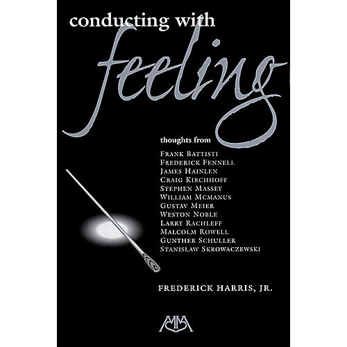 Meredith Music Conducting With Feeling
