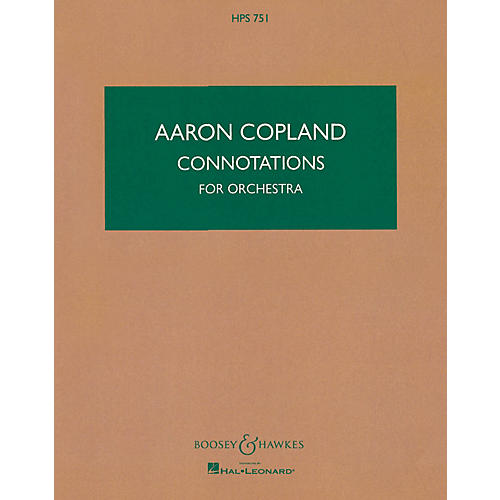 Boosey and Hawkes Connotations for Orchestra Boosey & Hawkes Scores/Books Series Composed by Aaron Copland