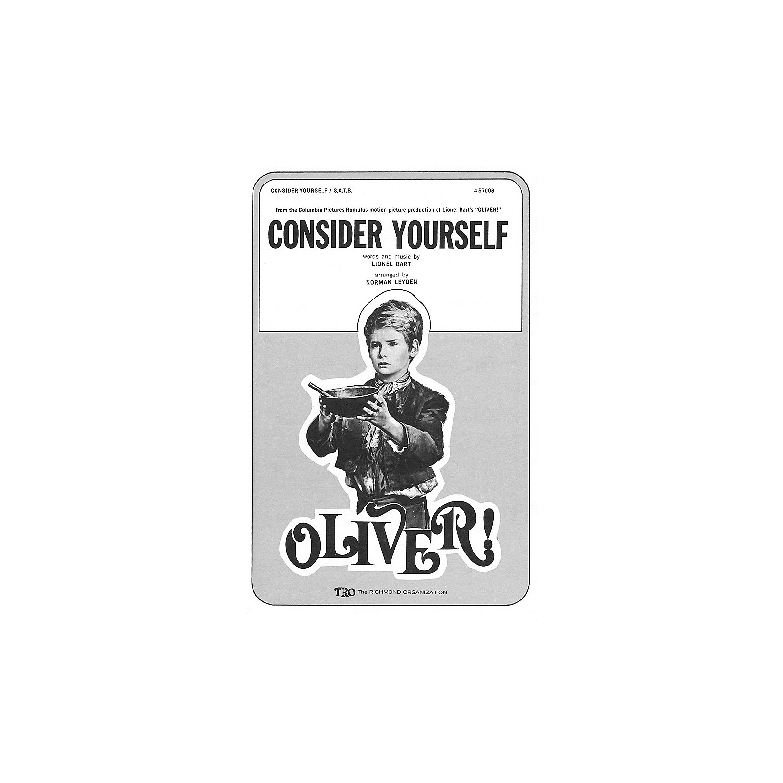 TRO ESSEX Music Group Consider Yourself (from Oliver) SATB Arranged by Norman Leyden