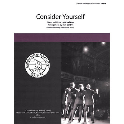Barbershop Harmony Society Consider Yourself (from Oliver) TTBB A Cappella arranged by Tom Gentry