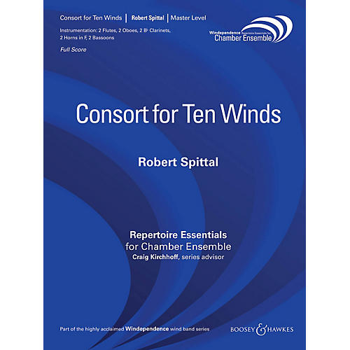 Boosey and Hawkes Consort for Ten Winds Windependence Chamber Ensemble Series by Robert Spittal