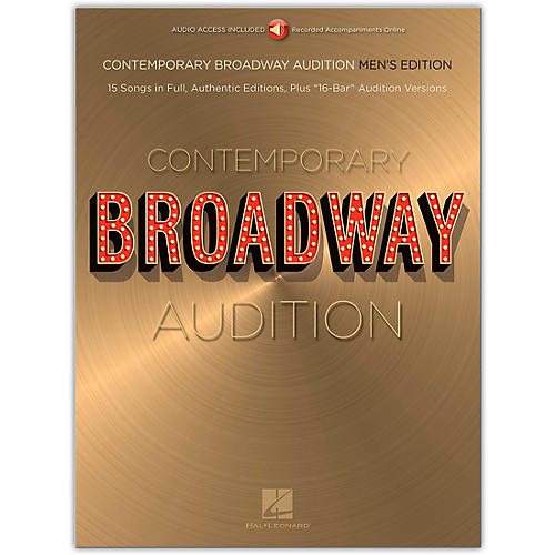 Hal Leonard Contemporary Broadway Audition: Men's Edition - Book/Online Audio Full Song + 16-Bar Version