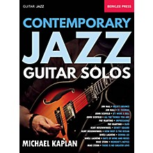 Berklee Press Contemporary Jazz Guitar Solos Berklee Guide Series Softcover Written by Michael Kaplan