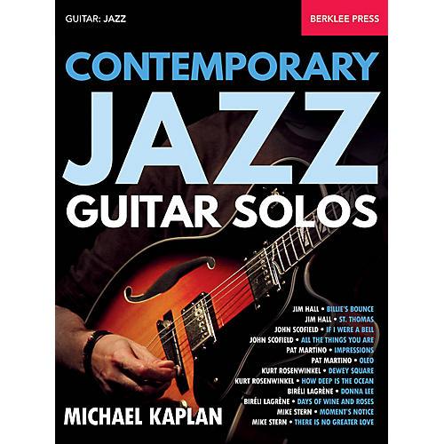 Berklee Press Contemporary Jazz Guitar Solos Berklee Guide Series Softcover Written by Michael Kaplan