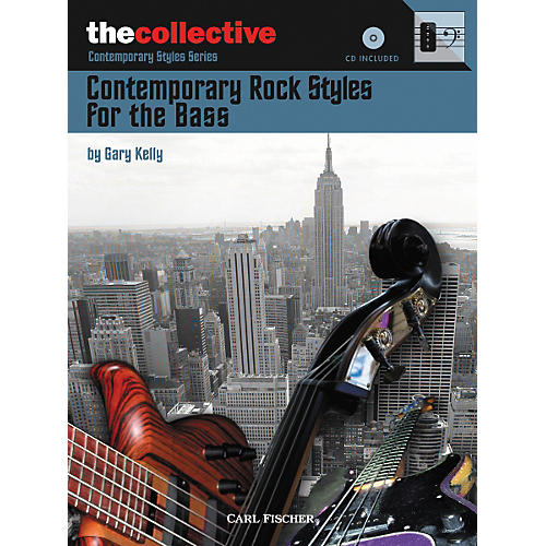 Carl Fischer Contemporary Rock Styles for the Bass Book/CD