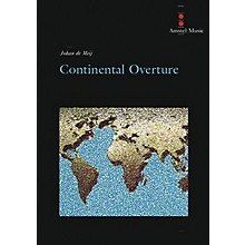 Amstel Music Continental Overture (Score and Parts) Concert Band Level 4 Composed by Johan de Meij