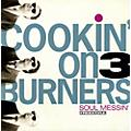 Alliance Cookin' on 3 Burners - Soul Messin' thumbnail