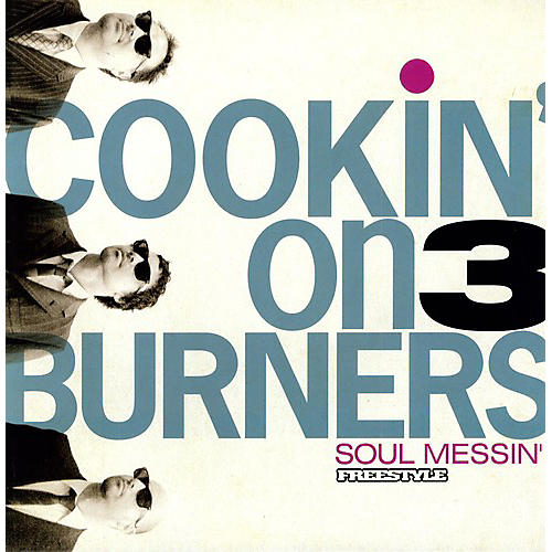 Alliance Cookin' on 3 Burners - Soul Messin'