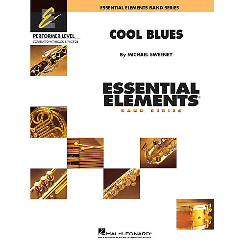 Hal Leonard Cool Blues Concert Band Level .5 to 1 Composed by Michael Sweeney