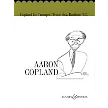 Boosey and Hawkes Copland for Trumpet, Tenor Sax, Baritone T.C. Boosey & Hawkes Chamber Music Book by Aaron Copland