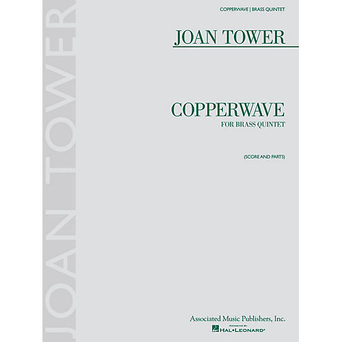 Associated Copperwave (Brass Quintet Score and Parts) Brass Ensemble Series Book  by Joan Tower