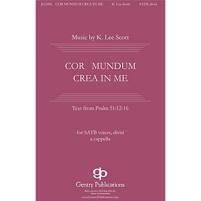 Gentry Publications Cor Mundum Crea In Me SSAATTBB A Cappella composed by K. Lee Scott