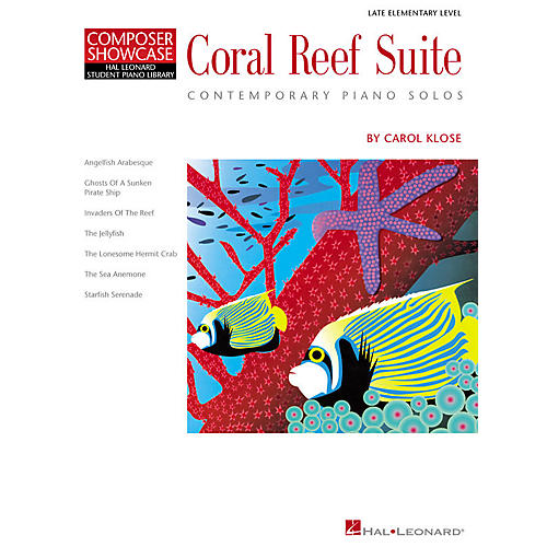 Hal Leonard Coral Reef Suite Piano Library Series by Carol Klose (Level Late Elem)