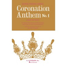 G. Schirmer Coronation Anthem No. 1: Zadok the Priest (SSAATTBB Chorus and Piano) by George Friedrich Handel
