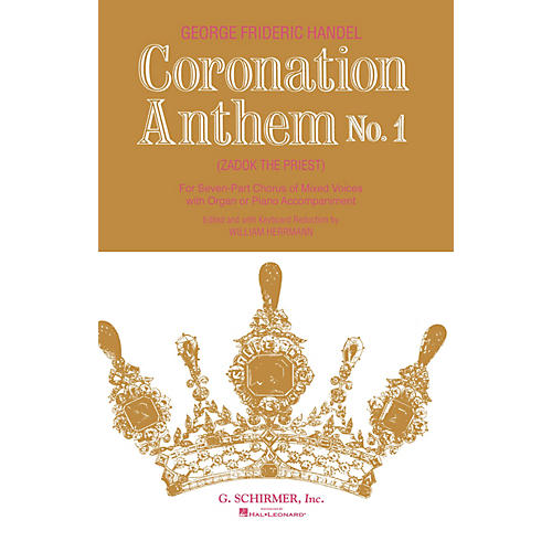 G. Schirmer Coronation Anthem No. 1: Zadok the Priest (SSAATTBB Chorus and Piano) by George Friedrich Handel