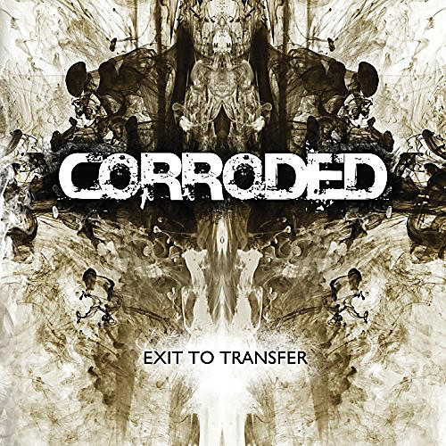 Alliance Corroded - Exit To Transfer