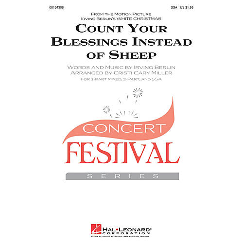 Hal Leonard Count Your Blessings Instead Of Sheep (from White Christmas) SSA arranged by Cristi Miller