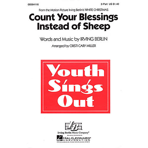 Hal Leonard Count Your Blessings Instead of Sheep (from White Christmas) 2-Part arranged by Cristi Cary Miller