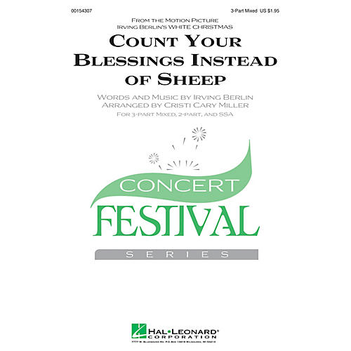 Hal Leonard Count Your Blessings Instead of Sheep (from White Christmas) 3-Part Mixed arranged by Cristi Miller