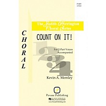 Pavane Count on It! 2-Part composed by Kevin A. Memley