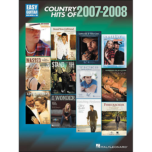 Hal Leonard Country Hits Of 2007-2008 Easy Guitar with Tab