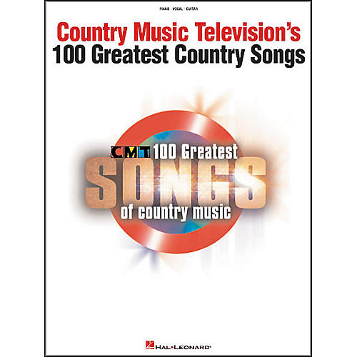 Hal Leonard Country Music Television's 100 Greatest Songs of Country Music Piano, Vocal, Guitar Songbook