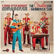 Country Side of Harmonica Sam - Drink After Midnight