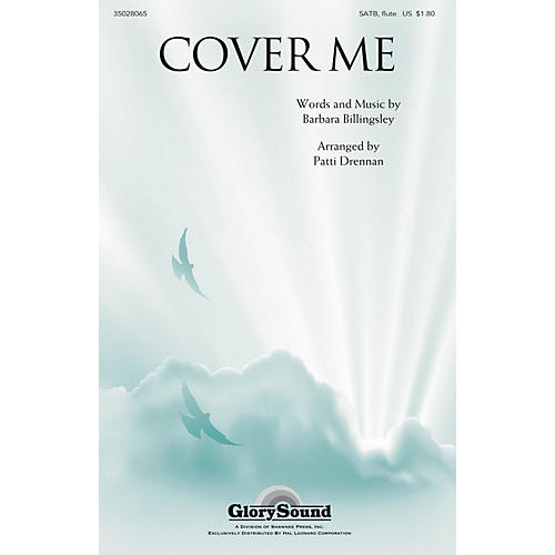 Shawnee Press Cover Me SATB WITH FLUTE (OR C-INST) arranged by Patti Drennan
