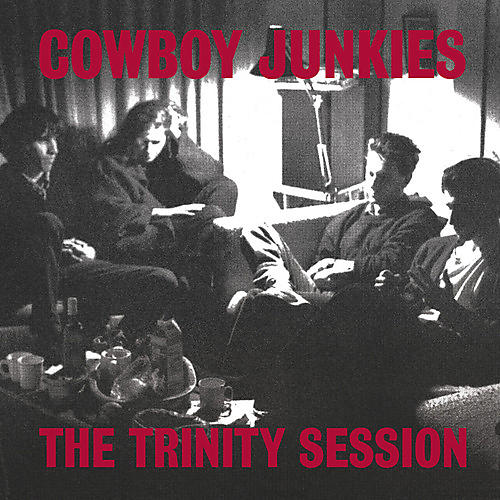 Alliance Cowboy Junkies - The Trinity Session