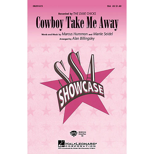 Hal Leonard Cowboy Take Me Away ShowTrax CD by The Dixie Chicks Arranged by Alan Billingsley