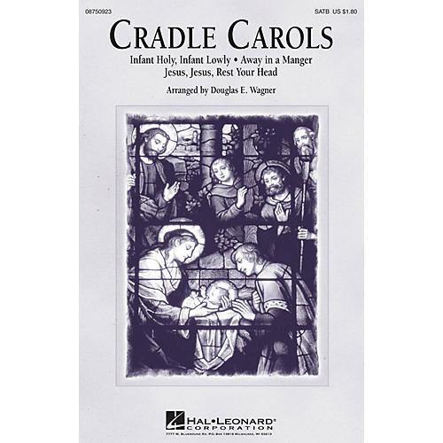 Hal Leonard Cradle Carols SATB arranged by Douglas E. Wagner