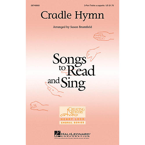 Hal Leonard Cradle Hymn 3 Part Treble A Cappella arranged by Susan Brumfield