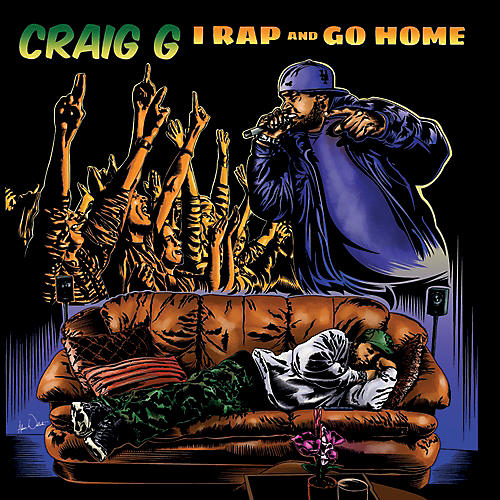 Alliance Craig G - I Rap & Go Home
