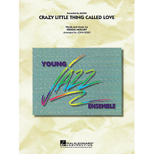 Hal Leonard Crazy Little Thing Called Love Jazz Band Level 3 by Queen Arranged by John Berry
