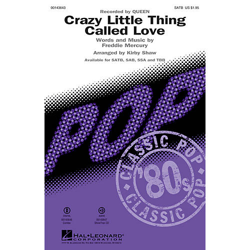 Hal Leonard Crazy Little Thing Called Love SATB by Queen arranged by Kirby Shaw